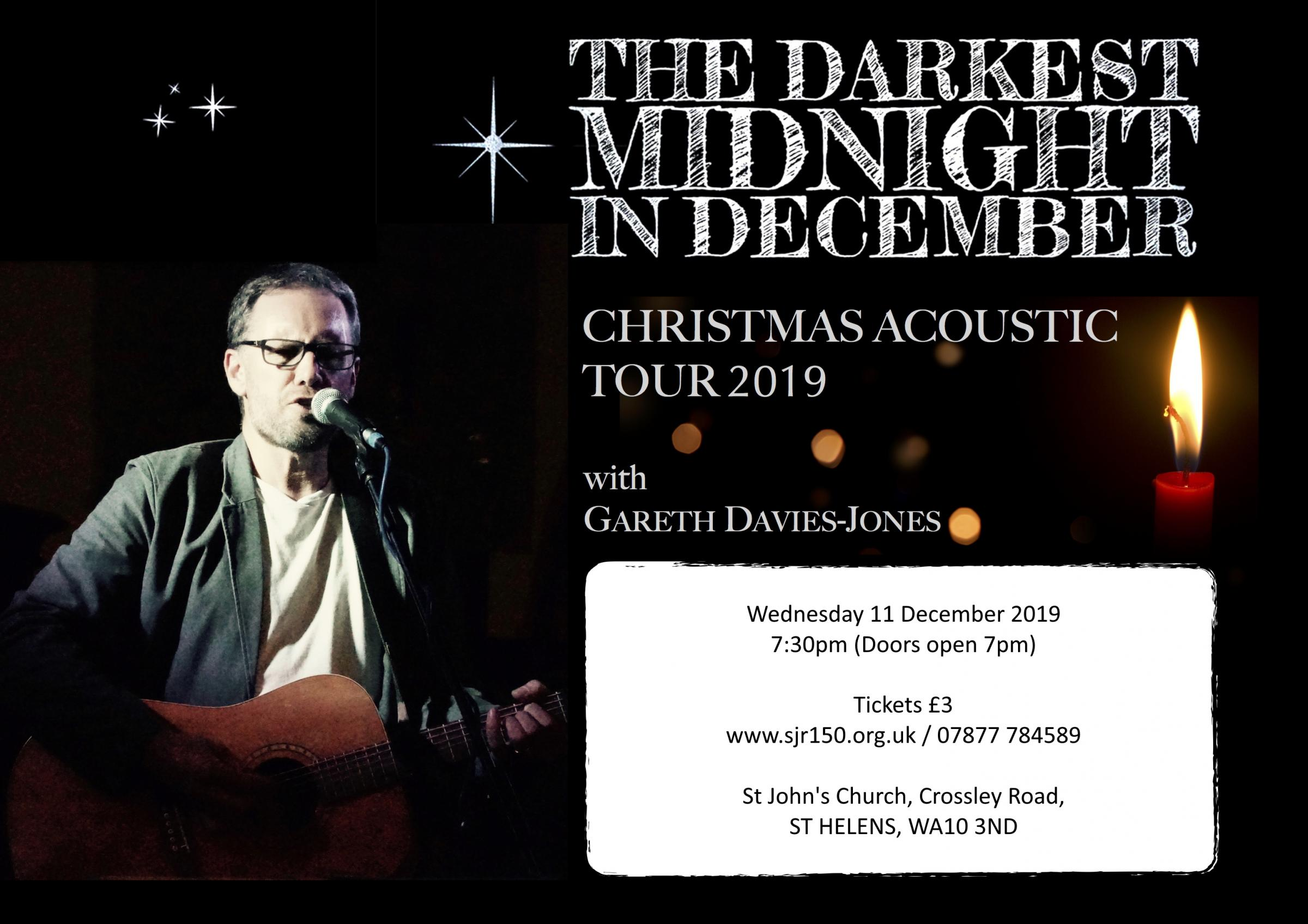 'The Darkest Midnight In December' - Christmas Acoustic Tour with Gareth-Davies Jones