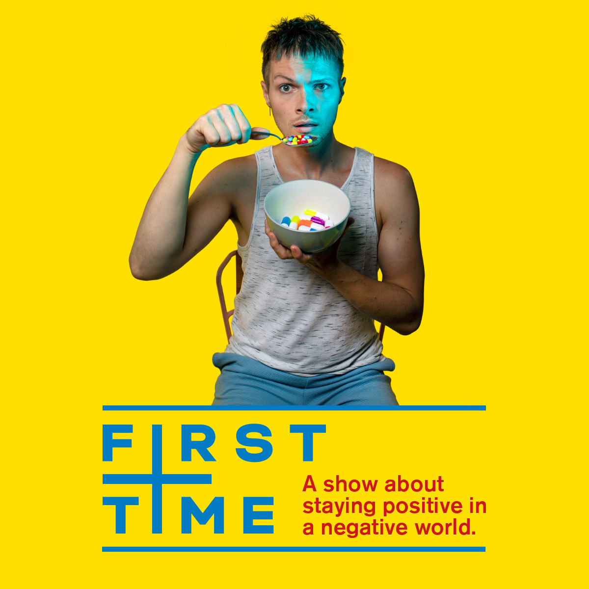 FIRST TIME will be a disturbing  show about the true story of a young man called Nathaniel who contracts HIV the first time he has sex at the age of 16.